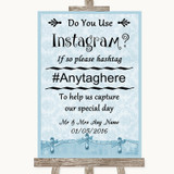 Blue Shabby Chic Instagram Photo Sharing Customised Wedding Sign