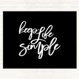 Black White Life Simple Quote Mouse Mat
