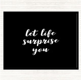 Black White Life Surprise You Quote Mouse Mat