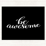 Black White Be Awesome Swirl Quote Mouse Mat