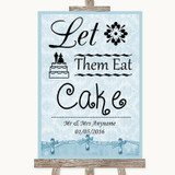 Blue Shabby Chic Let Them Eat Cake Customised Wedding Sign