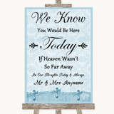 Blue Shabby Chic Loved Ones In Heaven Customised Wedding Sign