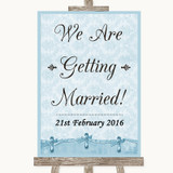 Blue Shabby Chic We Are Getting Married Customised Wedding Sign