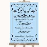 Blue Dad Walk Down The Aisle Customised Wedding Sign