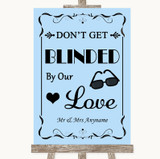 Blue Don't Be Blinded Sunglasses Customised Wedding Sign