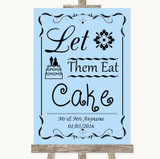 Blue Let Them Eat Cake Customised Wedding Sign