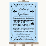 Blue Pick A Prop Photobooth Customised Wedding Sign