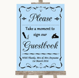 Blue Take A Moment To Sign Our Guest Book Customised Wedding Sign