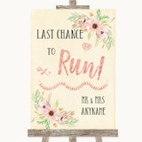 Blush Peach Floral Last Chance To Run Customised Wedding Sign