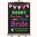 Bright Bunting Chalk Daddy Here Comes Your Bride Customised Wedding Sign