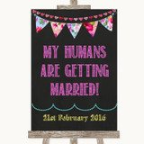 Bright Bunting Chalk My Humans Are Getting Married Customised Wedding Sign