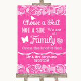 Bright Pink Burlap & Lace Choose A Seat We Are All Family Wedding Sign