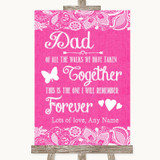Bright Pink Burlap & Lace Dad Walk Down The Aisle Customised Wedding Sign