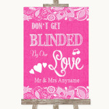 Bright Pink Burlap & Lace Don't Be Blinded Sunglasses Customised Wedding Sign