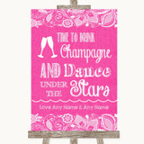 Bright Pink Burlap & Lace Drink Champagne Dance Stars Customised Wedding Sign