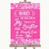 Bright Pink Burlap & Lace Hankies And Tissues Customised Wedding Sign