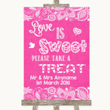 Bright Pink Burlap & Lace Love Is Sweet Take A Treat Candy Buffet Wedding Sign