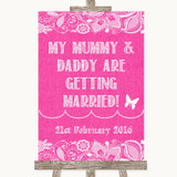 Bright Pink Burlap & Lace Mummy Daddy Getting Married Customised Wedding Sign