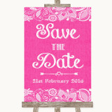 Bright Pink Burlap & Lace Save The Date Customised Wedding Sign