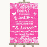 Bright Pink Burlap & Lace Today I Marry My Best Friend Customised Wedding Sign