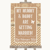 Brown Winter Mummy Daddy Getting Married Customised Wedding Sign