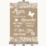 Burlap & Lace I Love You Message For Mum Customised Wedding Sign