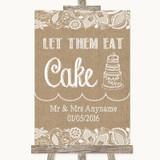 Burlap & Lace Let Them Eat Cake Customised Wedding Sign