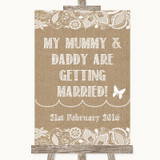 Burlap & Lace Mummy Daddy Getting Married Customised Wedding Sign