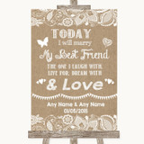 Burlap & Lace Today I Marry My Best Friend Customised Wedding Sign