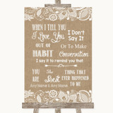 Burlap & Lace When I Tell You I Love You Customised Wedding Sign