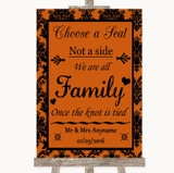 Burnt Orange Damask Choose A Seat We Are All Family Customised Wedding Sign