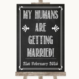 Chalk Sketch My Humans Are Getting Married Customised Wedding Sign