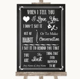 Chalk Sketch When I Tell You I Love You Customised Wedding Sign