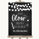 Chalk Style Black & White Lights Let Love Glow Glowstick Wedding Sign