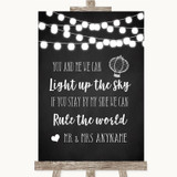 Chalk Style Black & White Lights Light Up The Sky Rule The World Wedding Sign