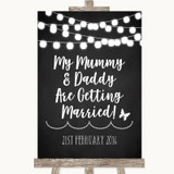Chalk Style Black & White Lights Mummy Daddy Getting Married Wedding Sign