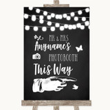 Chalk Style Black & White Lights Photobooth This Way Right Wedding Sign
