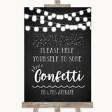 Chalk Style Black & White Lights Take Some Confetti Customised Wedding Sign