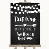 Chalk Style Black & White Lights This Way Arrow Left Customised Wedding Sign
