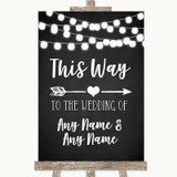Chalk Style Black & White Lights This Way Arrow Right Customised Wedding Sign