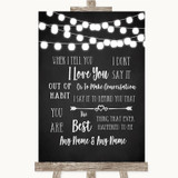 Chalk Style Black & White Lights When I Tell You I Love You Wedding Sign
