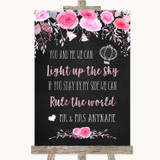 Chalk Style Watercolour Pink Floral Light Up The Sky Rule The World Wedding Sign