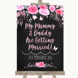 Chalk Style Watercolour Pink Floral Mummy Daddy Getting Married Wedding Sign