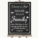 Chalk Style Choose A Seat We Are All Family Customised Wedding Sign