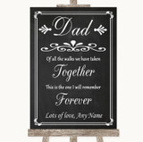 Chalk Style Dad Walk Down The Aisle Customised Wedding Sign