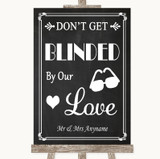 Chalk Style Don't Be Blinded Sunglasses Customised Wedding Sign