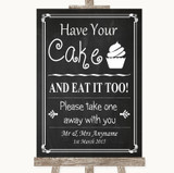 Chalk Style Have Your Cake & Eat It Too Customised Wedding Sign
