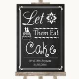Chalk Style Let Them Eat Cake Customised Wedding Sign