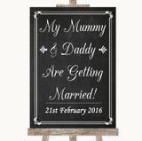 Chalk Style Mummy Daddy Getting Married Customised Wedding Sign