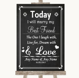 Chalk Style Today I Marry My Best Friend Customised Wedding Sign